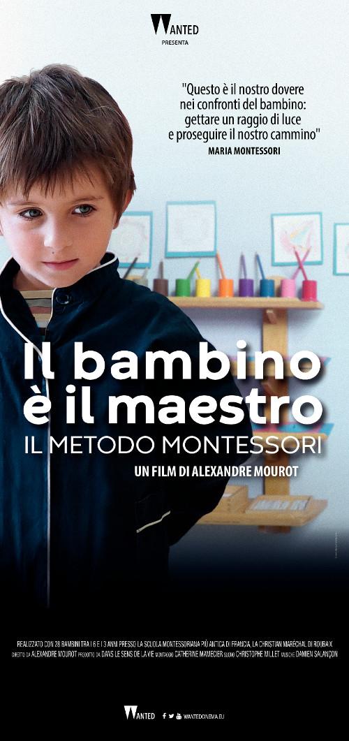 Locandina di Il bambino è il maetsro - il metodo Montessori.