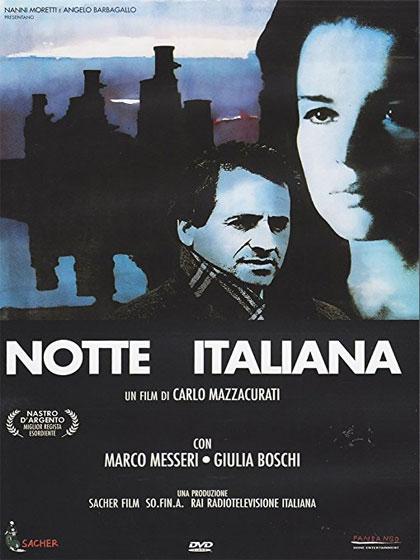 Giovedì214 febbraio: << Notte Italiana >> di Carlo Mazzacurati.